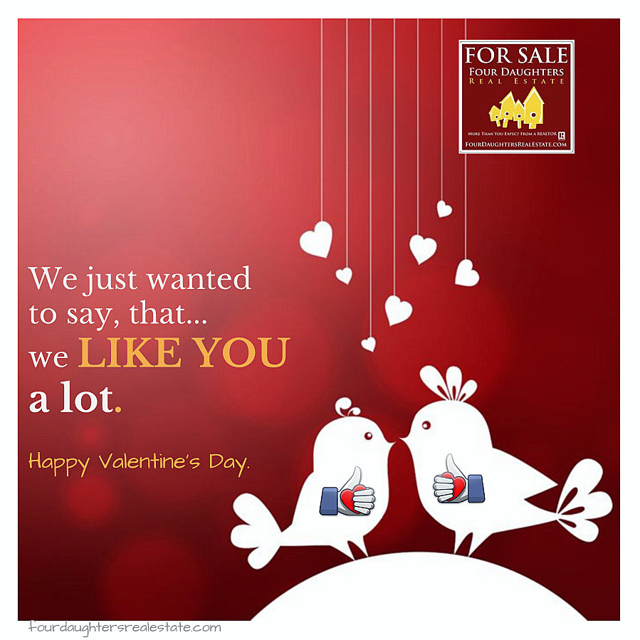 happy-valentines-day-four-daughters-real-estate-we-like-you-a-lot
